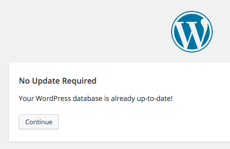 "The WordPress ""Database is already up to date"" issue"